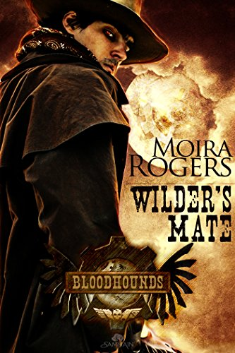 Wilder's Mate: Bloodhounds, Book 1 by Moira Rogers