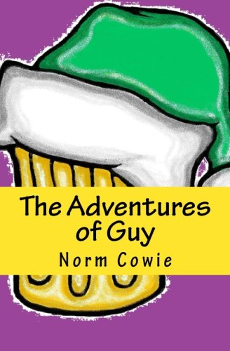 The Adventures of Guy by Norm Cowie