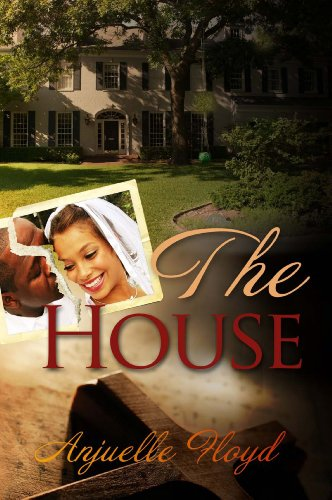 EBOOK HUNTER: WE Hunt For Books So YOU Don't Have To! -- A HotZippy Website: Today's Readers For Tomorrow's Bestsellers! © -- EBOOK HUNTER proudly presents: The Houseby Anjuelle Floyd!