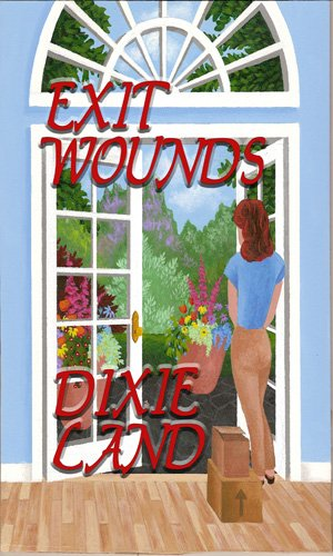Exit Wounds by Dixie Land