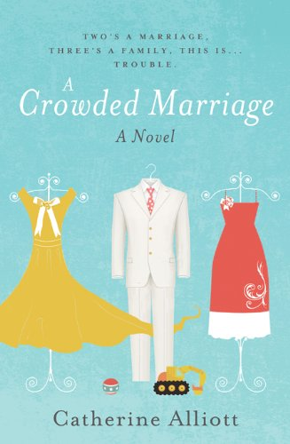 EBOOK HUNTER: WE Hunt For Books So YOU Don't Have To! -- A HotZippy Website: Today's Readers For Tomorrow's Bestsellers! © -- EBOOK HUNTER proudly presents: Crowded Marriageby Catherine Alliott!