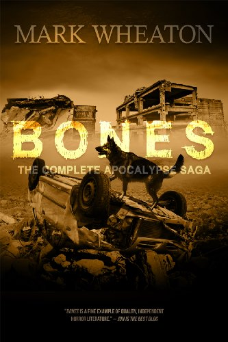 Bones: The Apocalypse Saga by Mark Wheaton