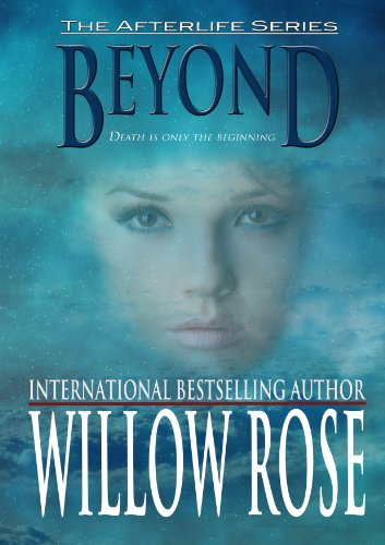 Beyond (Afterlife Book 1) by Willow Rose