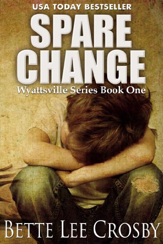 EBOOK HUNTER: WE Hunt For Books So YOU Don't Have To! -- A HotZippy Website: Today's Readers For Tomorrow's Bestsellers! © -- EBOOK HUNTER proudly presents: Spare Change (The Wyattsville Series Book 1)by Bette Lee Crosby!