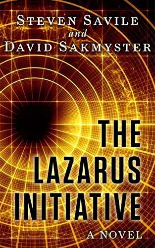 The Lazarus Initiative: A Novel by Steven Savile