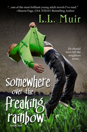Somewhere Over the Freaking Rainbow (A Young Adult Paranormal Romance) (The Secrets of Somerled Book 1) by L.L. Muir