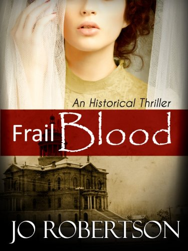 EBOOK HUNTER: WE Hunt For Books So YOU Don't Have To! -- A HotZippy Website: Today's Readers For Tomorrow's Bestsellers! © -- EBOOK HUNTER proudly presents: Frail Bloodby Jo Robertson!