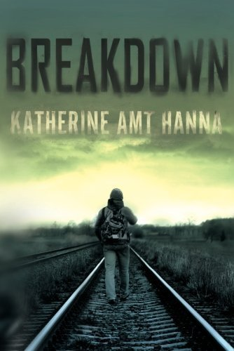 EBOOK HUNTER: WE Hunt For Books So YOU Don't Have To! -- A HotZippy Website: Today's Readers For Tomorrow's Bestsellers! © -- EBOOK HUNTER proudly presents: Breakdownby Katherine Amt Hanna!