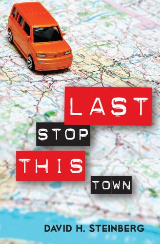 EBOOK HUNTER: WE Hunt For Books So YOU Don't Have To! -- A HotZippy Website: Today's Readers For Tomorrow's Bestsellers! © -- EBOOK HUNTER proudly presents: Last Stop This Townby David Steinberg!