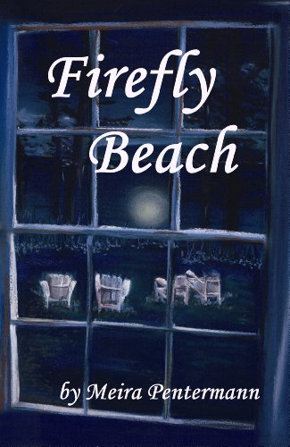 EBOOK HUNTER: WE Hunt For Books So YOU Don't Have To! -- A HotZippy Website: Today's Readers For Tomorrow's Bestsellers! © -- EBOOK HUNTER proudly presents: Firefly Beachby Meira Pentermann!