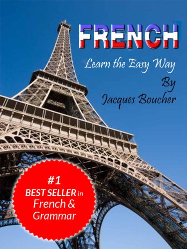 French. Learn the Easy Way by Jacques Boucher
