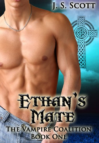 Ethan's Mate (The Vampire Coalition Book 1) by J. S. Scott