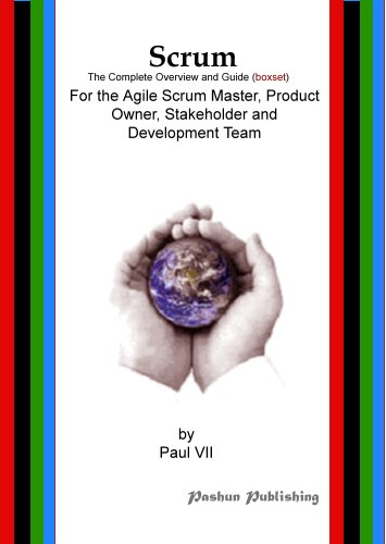 EBOOK HUNTER: WE Hunt For Books So YOU Don't Have To! -- A HotZippy Website: Today's Readers For Tomorrow's Bestsellers! © -- EBOOK HUNTER proudly presents: Scrum, The Complete Overview and Guide (Boxset), For the Agile Scrum Master, Product Owner, Stakeholder and Development Teamby Paul VII!
