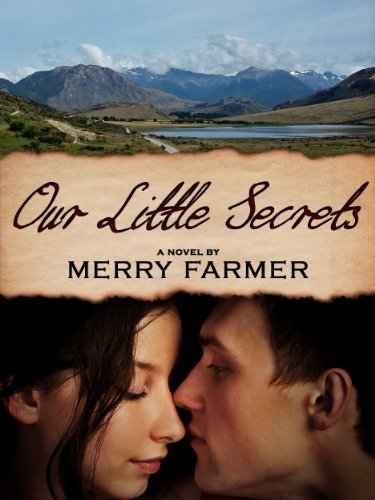 Our Little Secrets (Montana Romance Book 1) by Merry Farmer