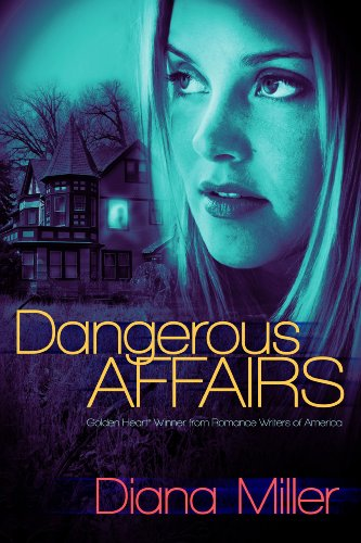 Dangerous Affairs by Diana Miller