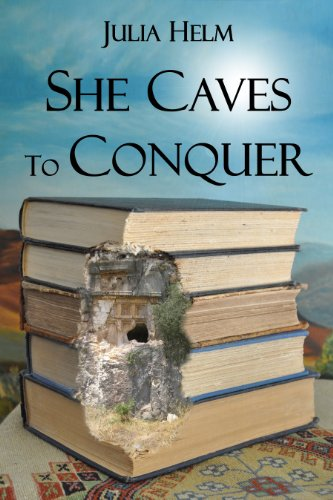 She Caves To Conquer by Julia Helm