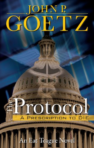 The Protocol by John P. Goetz