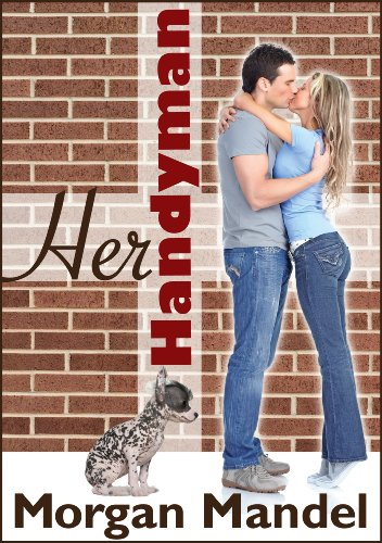 Her Handyman (Perfect Match - Book 1) by Morgan Mandel