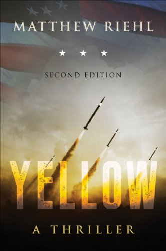EBOOK HUNTER: WE Hunt For Books So YOU Don't Have To! -- A HotZippy Website: Today's Readers For Tomorrow's Bestsellers! © -- EBOOK HUNTER proudly presents: Yellow (A Jax Wright Novel)by Matthew Riehl!