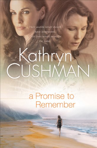EBOOK HUNTER: WE Hunt For Books So YOU Don't Have To! -- A HotZippy Website: Today's Readers For Tomorrow's Bestsellers! © -- EBOOK HUNTER proudly presents: Promise to Remember, A (Tomorrow's Promise Collection Book #1)by Kathryn Cushman!