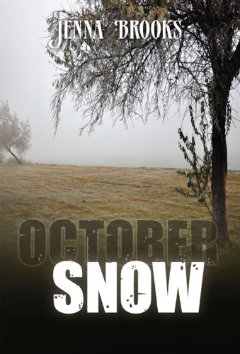 EBOOK HUNTER: WE Hunt For Books So YOU Don't Have To! -- A HotZippy Website: Today's Readers For Tomorrow's Bestsellers! © -- EBOOK HUNTER proudly presents: October Snowby Jenna  Brooks!