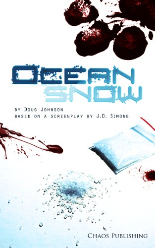 EBOOK HUNTER: WE Hunt For Books So YOU Don't Have To! -- A HotZippy Website: Today's Readers For Tomorrow's Bestsellers! © -- EBOOK HUNTER proudly presents: Ocean Snowby Doug Johnson!