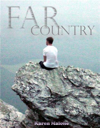 Far Country by Karen Malone
