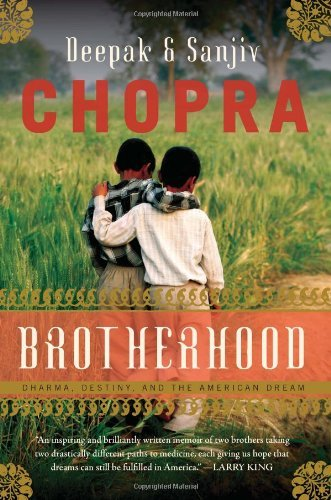 Brotherhood: Dharma, Destiny, and the American Dream by Deepak Chopra