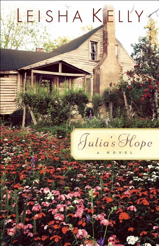 EBOOK HUNTER: WE Hunt For Books So YOU Don't Have To! -- A HotZippy Website: Today's Readers For Tomorrow's Bestsellers! © -- EBOOK HUNTER proudly presents: Julia's Hopeby Leisha Kelly!