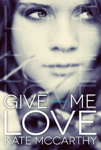 EBOOK HUNTER: WE Hunt For Books So YOU Don't Have To! -- A HotZippy Website: Today's Readers For Tomorrow's Bestsellers! © -- EBOOK HUNTER proudly presents: Give Me Loveby Kate McCarthy!