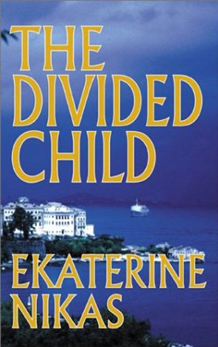 EBOOK HUNTER: WE Hunt For Books So YOU Don't Have To! -- A HotZippy Website: Today's Readers For Tomorrow's Bestsellers! © -- EBOOK HUNTER proudly presents: The Divided Childby Ekaterine Nikas!