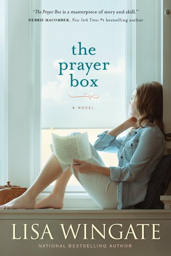 EBOOK HUNTER: WE Hunt For Books So YOU Don't Have To! -- A HotZippy Website: Today's Readers For Tomorrow's Bestsellers! © -- EBOOK HUNTER proudly presents: The Prayer Boxby Lisa Wingate!
