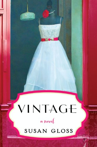 EBOOK HUNTER: WE Hunt For Books So YOU Don't Have To! -- A HotZippy Website: Today's Readers For Tomorrow's Bestsellers! © -- EBOOK HUNTER proudly presents: Vintage: A Novelby Susan Gloss!