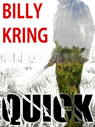 EBOOK HUNTER: WE Hunt For Books So YOU Don't Have To! -- A HotZippy Website: Today's Readers For Tomorrow's Bestsellers! © -- EBOOK HUNTER proudly presents: QUICK (A Hunter Kincaid Novel Book 1)by Billy Kring!