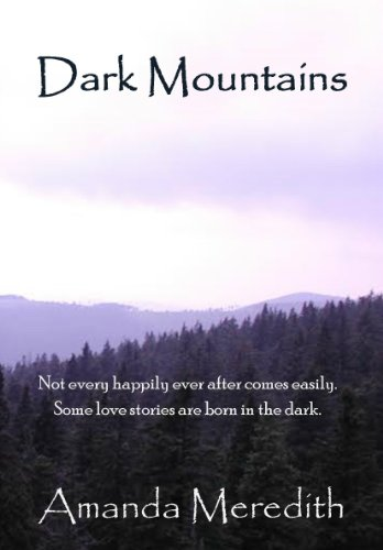 Dark Mountains by Amanda Meredith
