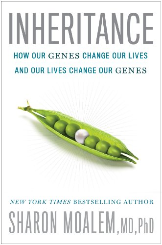 Inheritance: How Our Genes Change Our Lives--and Our Lives Change Our Genes by Sharon Moalem MD PhD