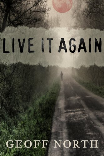 Live it Again by Geoff North
