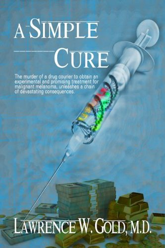 A Simple Cure by Lawrence Gold