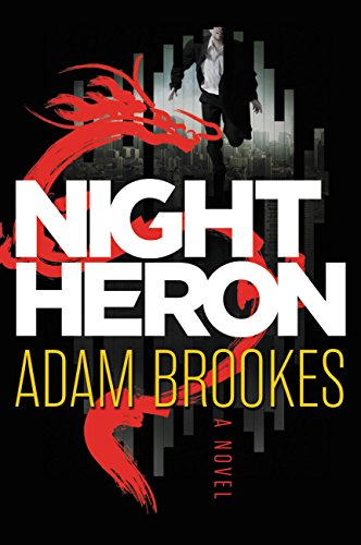 EBOOK HUNTER: WE Hunt For Books So YOU Don't Have To! -- A HotZippy Website: Today's Readers For Tomorrow's Bestsellers! © -- EBOOK HUNTER proudly presents: Night Heronby Adam Brookes!