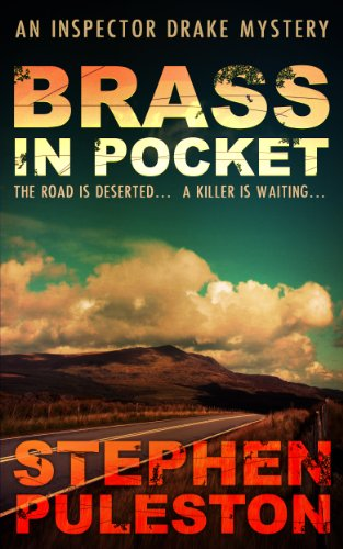 Brass in Pocket (Inspector Drake 1) by Stephen Puleston