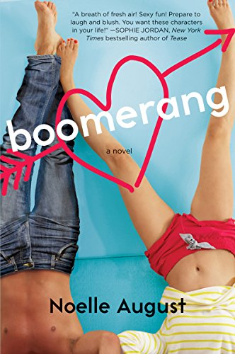 Boomerang: A Boomerang Novel by Noelle August
