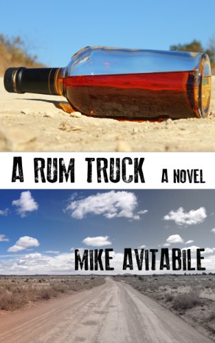EBOOK HUNTER: WE Hunt For Books So YOU Don't Have To! -- A HotZippy Website: Today's Readers For Tomorrow's Bestsellers! © -- EBOOK HUNTER proudly presents: A Rum Truckby Mike Avitabile!