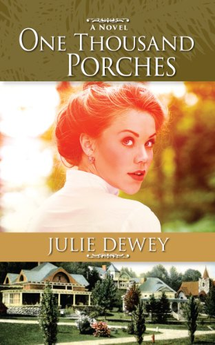 One Thousand Porches by Julie Dewey