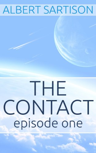 The Contact Episode One by Albert Sartison