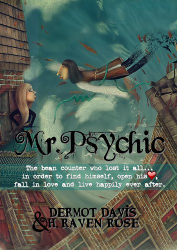 EBOOK HUNTER: WE Hunt For Books So YOU Don't Have To! -- A HotZippy Website: Today's Readers For Tomorrow's Bestsellers! © -- EBOOK HUNTER proudly presents: Mr. Psychicby H. Raven Rose!