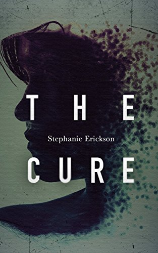 The Cure by Stephanie Erickson