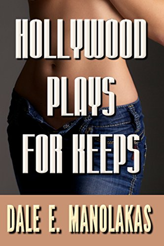 EBOOK HUNTER: WE Hunt For Books So YOU Don't Have To! -- A HotZippy Website: Today's Readers For Tomorrow's Bestsellers! © -- EBOOK HUNTER proudly presents: Hollywood Plays for Keepsby Dale E. Manolakas!