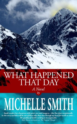 EBOOK HUNTER: WE Hunt For Books So YOU Don't Have To! -- A HotZippy Website: Today's Readers For Tomorrow's Bestsellers! © -- EBOOK HUNTER proudly presents: What Happened That Day (Nakasee Lake Book 1)by Michelle Smith!
