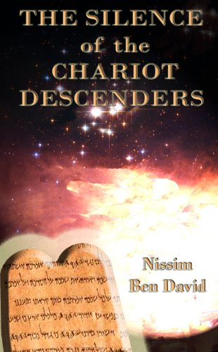 The Silence of the Chariot Descenders by Nissim Ben David