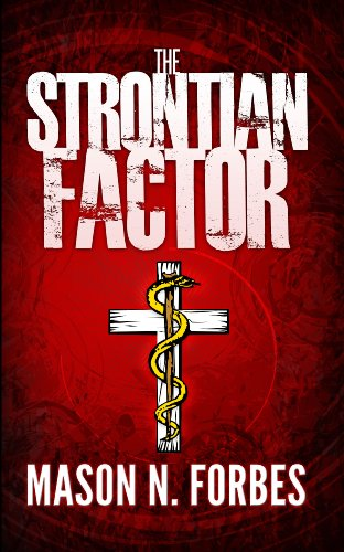 The Strontian Factor: A Lethal Deception. by Mason N. Forbes